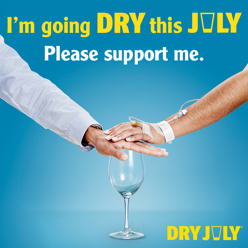 I'm Dry this July. Please support me