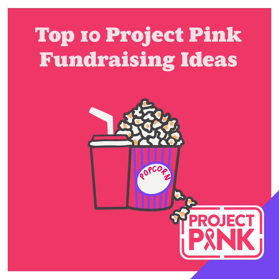 Top 10 Project Pink Fundraising Ideas