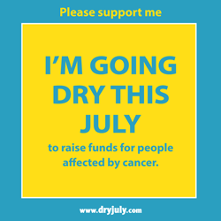 I'm going dry this July. Please support me