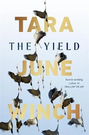 The Yield by Tara Jane Winch