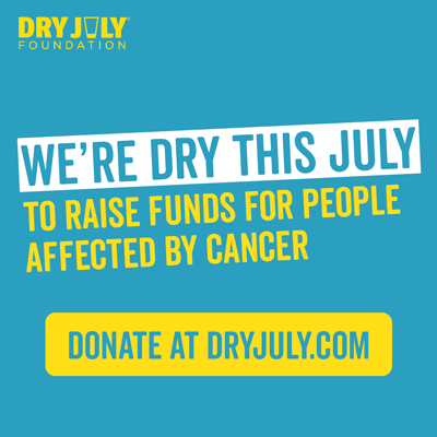 We're going dry this July to raise funds for people affected by cancer