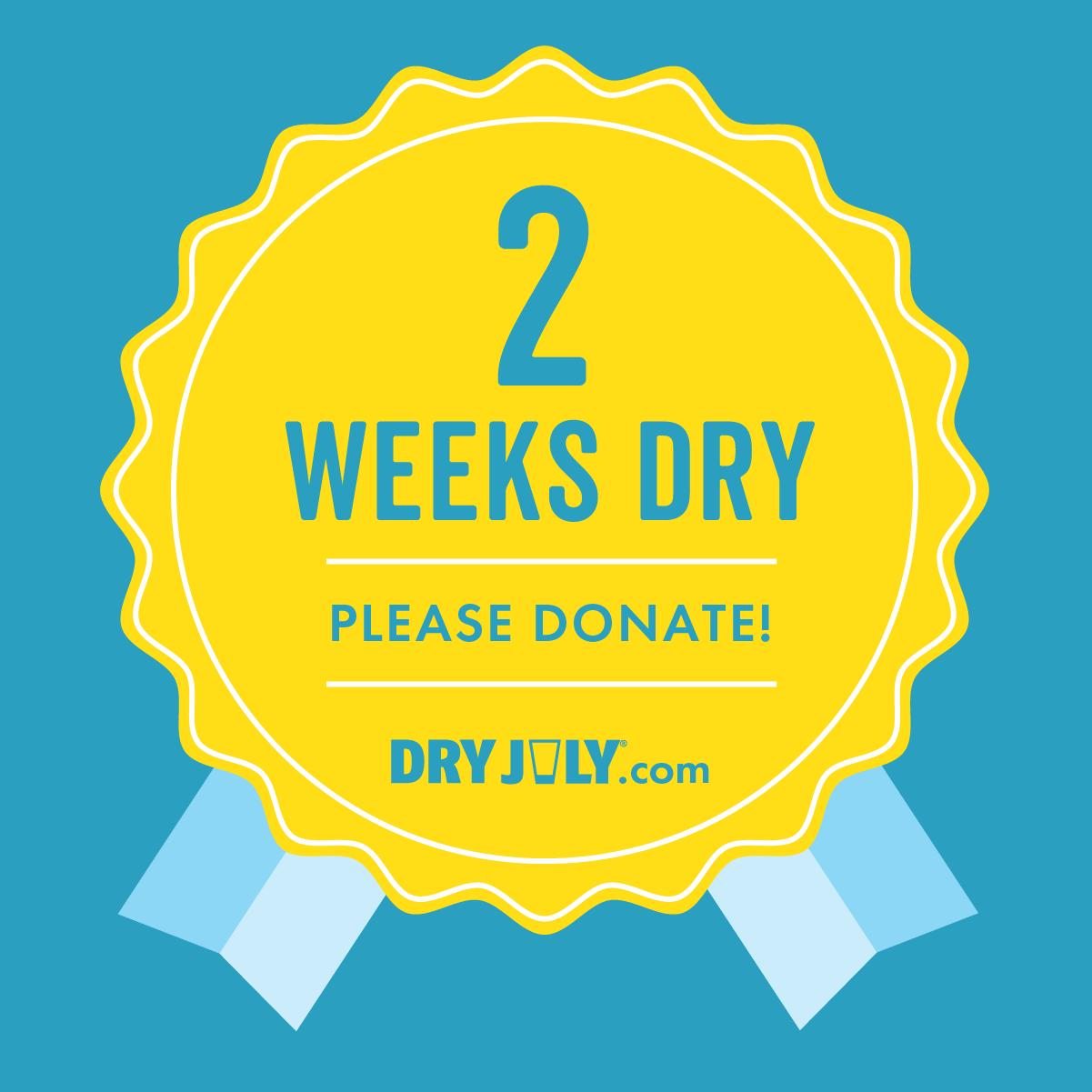 2 Weeks Dry